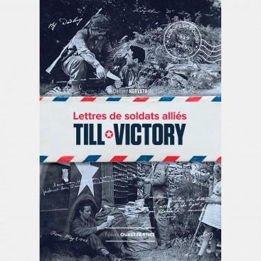 Till Victory : Lettre de soldats alliés